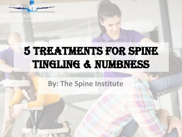 5 Ways to Treat Numbness & Tingling in the Spine