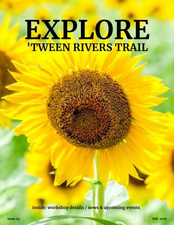 'Tween Rivers Trail EXPLORE Fall 2019