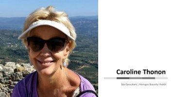 Caroline Thonon - Provides Consultation in Spa & Wellness