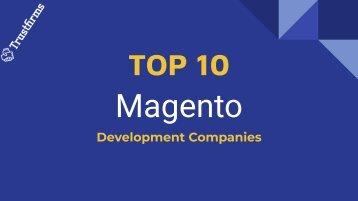 Top Magento Development Companies