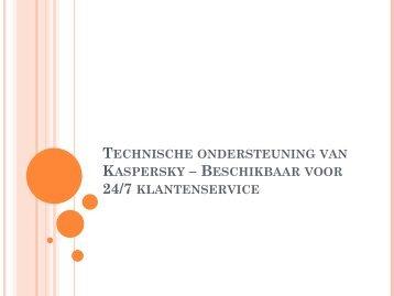 Technische ondersteuning van Kaspersky - Beschikbaar voor 247 klantenservice