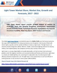 Light Tower Market Share, Market Size, Growth and Forecasts, 2017 - 2022
