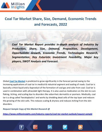 Coal Tar Market Share, Size, Demand, Economic Trends and Forecasts, 2022