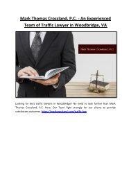 Mark Thomas Crossland, P.C. - An Experienced Team of Traffic Lawyer in Woodbridge, VA