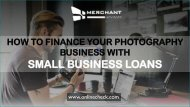 How to finance your photography business with small business loans
