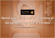 Indulge in relaxing massage session in the best Day Spa and Massage in Toronto