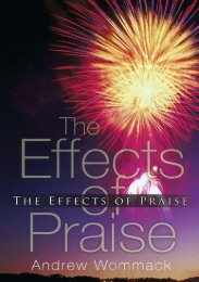 The-Effects-of-Praise-Andrew-Wommack