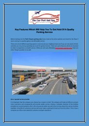 Key Features Which Will Help You To Get Hold Of A Quality Parking Service