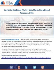 Domestic Appliance Market Size, Share, Growth and Forecasts, 2021