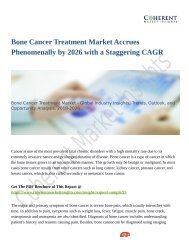 Bone Cancer Treatment Market Accrues Phenomenally by 2026 with a Staggering CAGR
