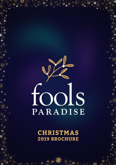 Fool's Paradise Christmas Brochure 2019