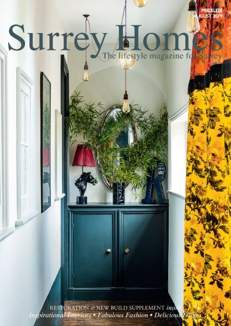 Surrey Homes | SH58 | August 2019 | Restoration & New Build supplement inside
