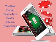 The Best Online Casino Live Dealer Sites in New Jersey