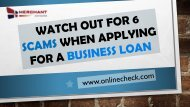 Watch out for 6 scams when applying for a business loan