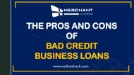 The pros and cons of bad credit business loans
