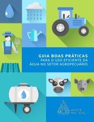 Guia boas práticas para o uso eficiente da água no setor Agropecuário