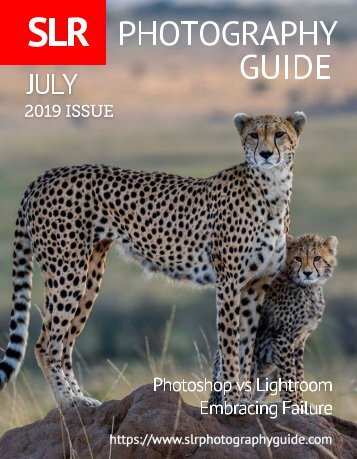 SLR Photography Guide - July Edition 2019