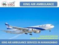 Hire King Air Ambulance Services from Ahmedabad and Amritsar
