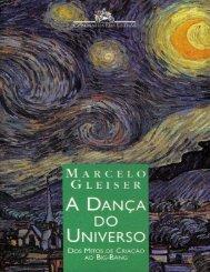 A Danca Do Universo - Marcelo Gleiser