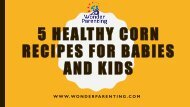 05 Healthy Corn Recipes for Babies and Kids | Wonder-Parenting