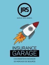 Insurance Garage: o ecossistema inovador do mercado de seguros
