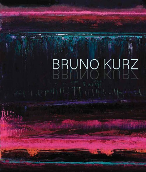 Bruno Kurz: Wandering The Sublime