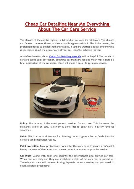 Cheap Car Detailing Near Me Everything About The Car Care Service