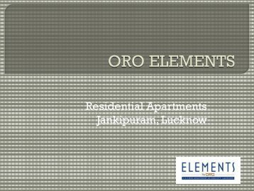 ORO Elements Lucknow: Flats for Sale in Lucknow