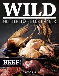 BEEF! WILD - Meisterstücke für Männer