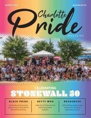 Charlotte Pride Magazine - August 2019 - Inaugural Edition