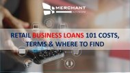 Retail business loans 101 costs, terms & where to find