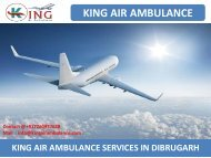 Hire Best King Air Ambulance Services from Dibrugarh and Allahabad
