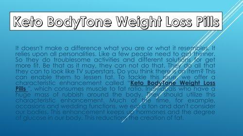 Keto BodyTone - Keto BodyTone Weight Loss Pills