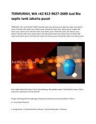 TERMURAH, WA +62 812-9627-2689 Jual Bio septic tank Jakarta pusat