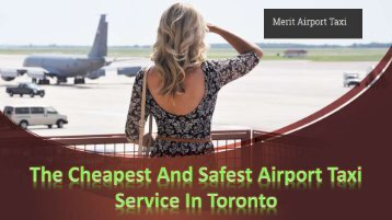 The Cheapest And Safest Airport Taxi Service In Toronto