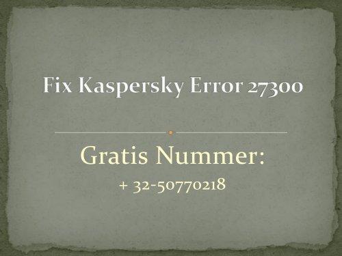 Fix Kaspersky Error 27300?