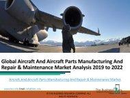 Aircraft And Aircraft Parts Manufacturing And Repair & Maintenance Market