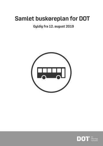 Samlet buskøreplan for DOT | Gyldig fra 12. august 2019