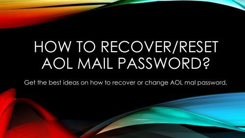 How to Recover or Reset AOL Mail Password?