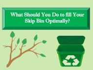 What Should You Do to fill Your Skip Bin Optimally