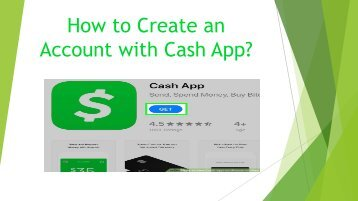 How to Create an Account with Cash App?