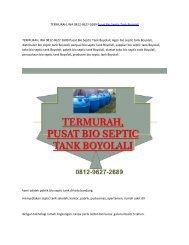 TERMURAH, WA 0812-9627-2689 Pusat Bio Septic Tank Boyolali