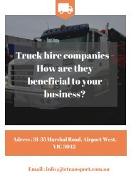 Truck hire companies - How are they beneficial to your business?