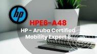 HPE6-A48 Exam Braindumps