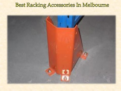 Best Racking Accessories In Melbourne
