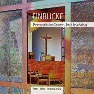 EINBLICKE - Die Evangelischen Kirchen im Bezirk Ludwigsburg