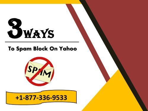 Three Ways To Block Spam Emails On Yahoo