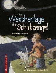 Petra Steckelmann: Die Waschanlage der Schutzengel