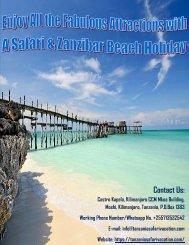 Enjoy All the Fabulous Attractions with A Safari & Zanzibar Beach Holiday