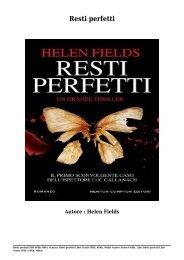 Scarica Resti perfetti (PDF, ePub, Mobi) Di Helen Fields